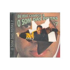 Cd-dj Irai Campos E O Som Das Pistas 7-em Otimo Estado
