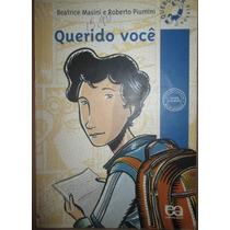 Beatrice Masini E Roberto Piumini Querido Voce Editora Atica