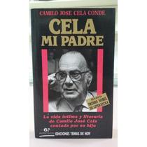 Livro Cela Mi Padre - Camilo José Cela Conde