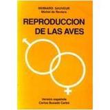 Reproduccion De Las Aves Sauveur B. Envío Gratis