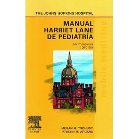 Manual Harriet Lane De Pediatria Pdf Completo En Español