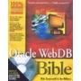 Livro Oracle Webdb Bible - Cd-rom Rick Greenwald