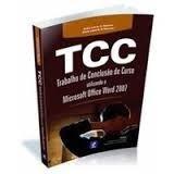 Tcc - Trabalho De Conclusão De Curso Utilizando O Microsoft