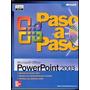 Microsoft Office Powerpoint 2003 Paso A Ots( Online Trainin