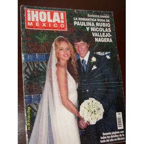 Revista Hola:presenta En Portada: La Boda De Paulina Rubio
