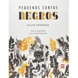 Livro Pequenos Contos Negros Blaise Cendrars