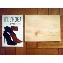 Catálogos De Sapatos Botas Bolsas Acessórios Femininos 2013.
