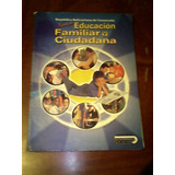 Libro De Educacion Ciudadana Y Familiar