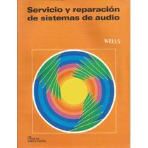 Servicio Y Reparación De Sistemas De Audio.