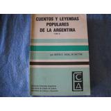 Cuentos Y Leyendas Populares De La Argentina - Vidal Battini