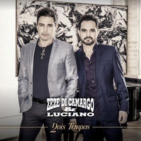 Cd Zezé Di Camargo E Luciano 2016 - Dois Tempos (lacrado)