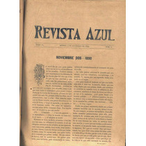 Revista Azul. El Domingo Del Partido Liberal. Tomo Iv. 1895.