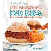 El Libro De Cocina Para Niños (williams-sonoma): Grandes Rec