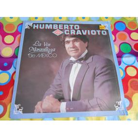 Humberto Cravioto Lp La Voz Maravillosa De Mexico