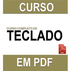 Curso Completo De Teclado Pdf - Envio Grátis