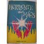 * Livro - Horizonte Das Maos - Walter Jose Fae