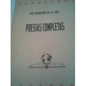 Libro Poesías Completas De Sor Juana Ines De La Cruz