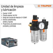 Unidad De Limpieza Y Lubricacion Mca Truper Compresor Oferta