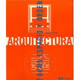 Arquitectura, Forma, Espacio Y Orden