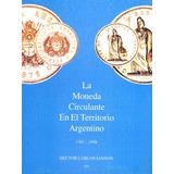 Libro Catálogo Carlos Janson Moneda Argentina 1767-1998 New