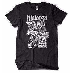 Camiseta Banda Matanza Dead Only Rock Nacional
