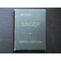 Método Singer De Corte E Costura - 1948