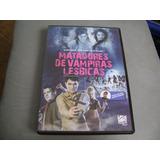 Dvd Matadores De Vampiras Lesbicas Dublado