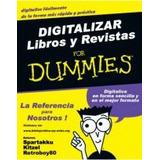 Digitalizar Libros Y Revistas For Dummies