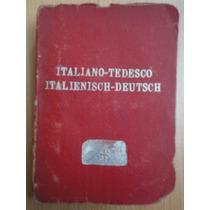 Diccionario De Bolsillo Italiano-tedesco,italienisch-deutsch