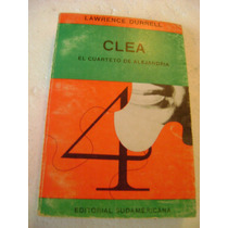 Clea, Cuarteto De Alejandria. Lawrence Durrell. $199