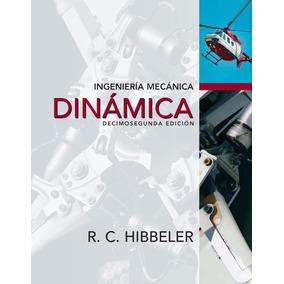 Libro Ingenieria Mecanica Dinamica / R.c. Hibbeler / 12va Ed