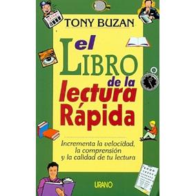 El Libro De La Lectura Rapida - Tony Buzan