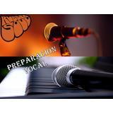 Clases De Preparación Vocal (canto).