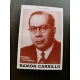 Ramon Carrillo El Hombre El Medico El Sanitarista