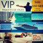 Paquete De Vacaciones Vip - Club De Viajes!