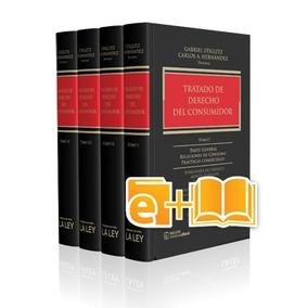 Tratado De Derecho Del Consumidor (ebook+papel)