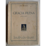 Pedroni José / Gracia Plena / 1925 Babel Primera Edición