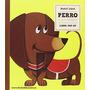 Libro Pop-up. Perro Y Sus Amigos (de 3 A 6 Años) (clásicos