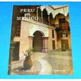 Perú En México 1967 Mercurio Peruano Feria Taurina Pacífico