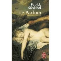 Le Parfum- Patrick Suskind/ El Perfume En Francés