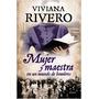 Mujer Y Maestra En Un Mundo De Hombres - V. Rivero - Emecé