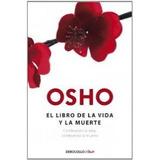 El Libro De La Vida Y La Muerte (clave); Osho
