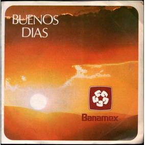 Buenos Dias Banamex Acetato Ep 45 Rxm 1977 Single De Tv