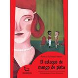 El Estoque De Mango De Plata / Azulejos / Ed. Estrada