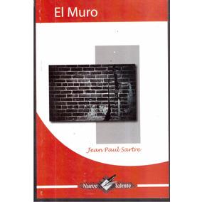 El Muro Jean Paul Sartre
