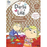 Charlie E Lola 2ª Temp Pequenas Traquinagens Dvd Original