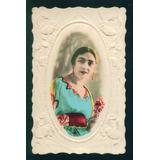 Hermosa Antigua Tarjeta Postal Mujer Relieve Origen Francia