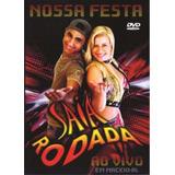 Dvd Saia Rodada Nossa Festa Ao Vivo, Original...