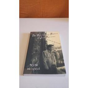 Regina Weinreich. The Spontaneous Poetics Of Jack Kerouac.