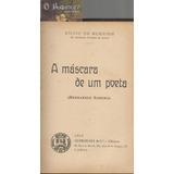 A Máscara De Um Poeta - Sílvio De Almeida - 1ª Edição